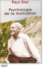 Paul Diel, Psychologie de la motivation - 1947